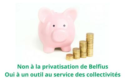 Motion contre la privatisation de Belfius et pour le développement de ses activités au service des collectivités locales